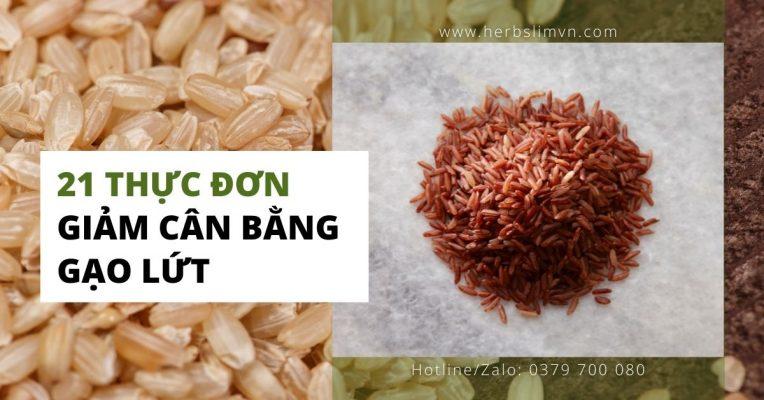 21 thực đơn giảm cân bằng gạo lứt