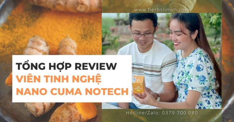 Review Viên tinh nghệ nano Cuma Notech (có Video) - Chân thật nhất!